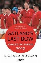 Gatland's Last Bow - Wales in Japan 2019