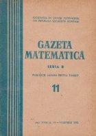 Gazeta Matematica Seria Noiembrie 1972