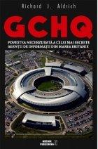 GCHQ Povestea necenzurata celei mai