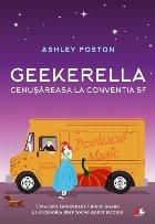 Geekerella. Cenușăreasa la Convenția SF