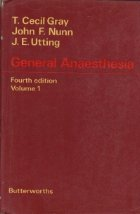 General Anaesthesia, Fourth Edition, Volume 1