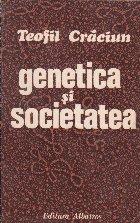 Genetica si societatea