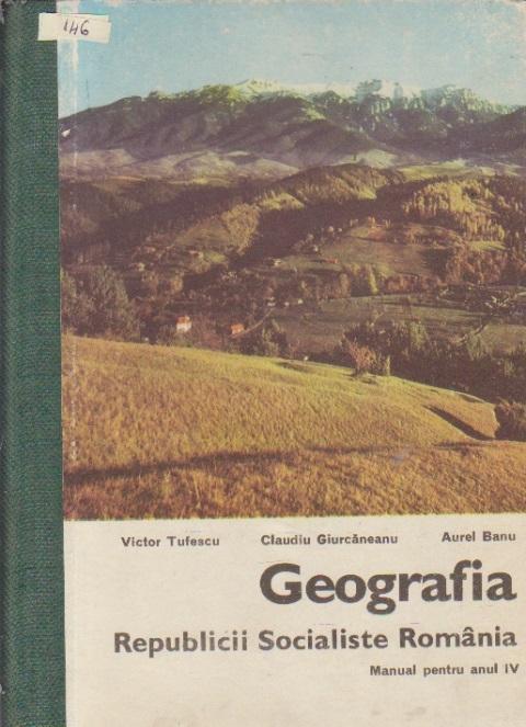 Geografia Republicii Socialiste Romania, Manual pentru anul IV