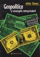 Geopolitica si strategiile intreprinderii - Creante si credinte