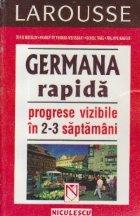 Germana rapida Progrese vizibile saptamani