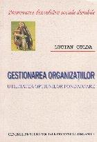 Gestionarea organizatiilor - utilitatea optiunilor fondatoare