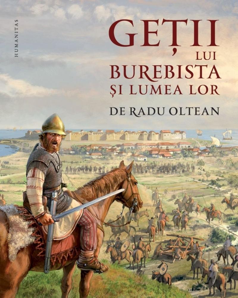 Getii lui Burebista si lumea lor [cu autograful autorului]