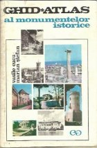 Ghid-Atlas al monumentelor istorice