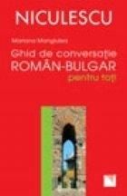 Ghid conversatie roman bulgar pentru