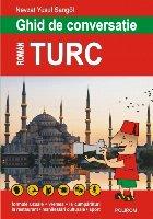 Ghid de conversatie roman-turc. Editia 2018