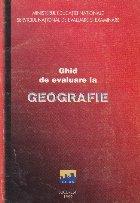 Ghid de evaluare la Geografie