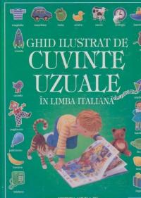 Ghid ilustrat de cuvinte uzuale in limba italiana