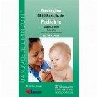 Ghid Practic de Pediatrie Washington (Ghidurile Medicale Lippincott). Editia a II-a