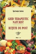Ghid terapeutic naturist şi reţete de post