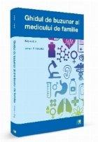 Ghidul de buzunar al medicului de familie - Editia a doua
