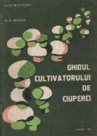 Ghidul cultivatorului de ciuperci