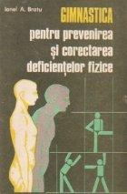 Gimnastica pentru prevenirea si corectarea deficientelor fizice