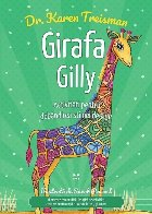 Girafa Gilly. Activități pentru dobândirea  stimei de sine