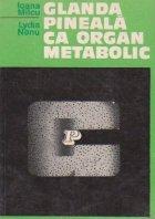 Glanda pineala ca organ metabolic
