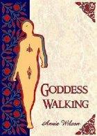 Goddess Walking