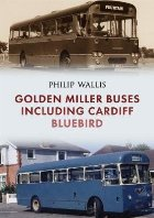 Golden Miller Buses including Cardiff Bluebird