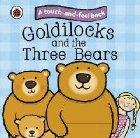 Goldilocks and the Three Bears: Ladybird Touch and Feel Fair