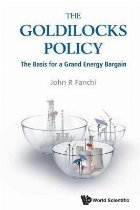Goldilocks Policy, The: The Basis For A Grand Energy Bargain