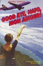 Good bye, NATO, mon amour!