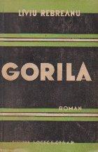 Gorila, Volumul I