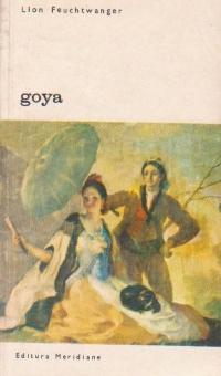 Goya sau drumul spinos al cunoasterii, Volumul al II-lea