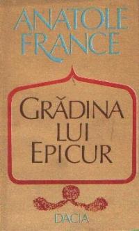 Gradina lui Epicur si Plimbariile lui Pierre Noziere in Franta