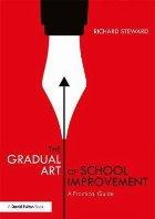 Gradual Art of School Improvement