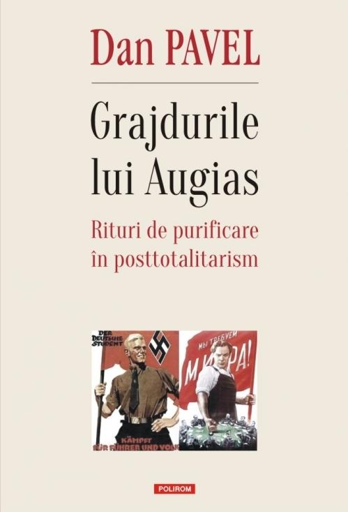 Grajdurile lui Augias. Rituri de purificare în posttotalitarism