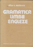 Gramatica Limbii Engleze (Badescu, 1984)