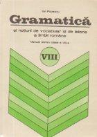 Gramatica si notiuni de vocabular si de istorie a limbii romane - Manual pentru clasa a VIII-a