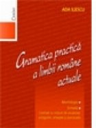 Gramatica practica limbii romane actuale
