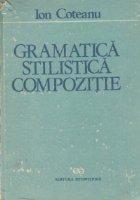 Gramatica. Stilistica. Compozitie