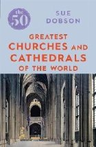 Greatest Churches and Cathedrals