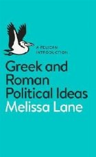 Greek and Roman Political Ideas