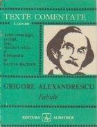Grigore Alexandrescu - Fabule (Texte comentate)