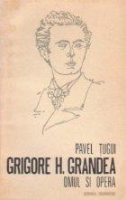 Grigore H. Grandea - Omul si opera