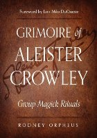 Grimoire of Aleister Crowley