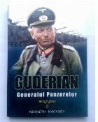 Guderian: Generalul Panzerelor