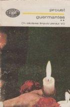 Guermantes, Volumul al II-lea - In cautarea timpului pierdut, VI