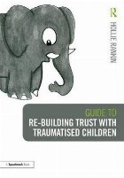 Guide building Trust with Traumatised
