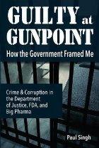 Guilty at Gunpoint