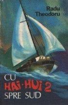 Cu Hai-Hui 2 spre Sud