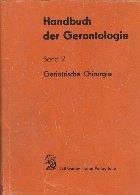 Handbuch der Gerontologie, Band 2 - Geriatrische Chirurgie
