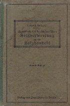 Handbuch der kaufmannischen Holzverwertung und