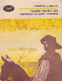 Hazliile ispravi ale nepotului lui Juan Moreira